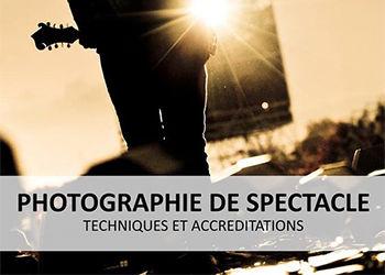 Nouveau guide méthodologique : La Photographie de spectacles
