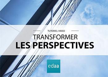 Nouveau tuto vidéo : transformer les perspectives.